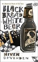 Black Bread White Beer