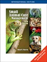 Small Animal Care and Management, International Edition