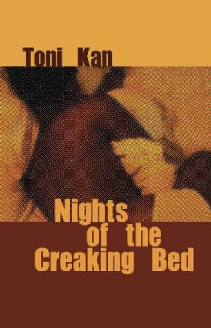 Nights of the Creaking Bed by Toni Kan