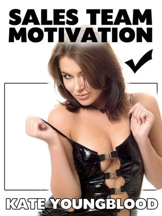 SALES TEAM MOTIVATION (A Slutty Secretary Striptease and Gangbang erotica story) (Young Office Sluts)