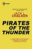 Pirates of the Thunder (Rings of the Master)