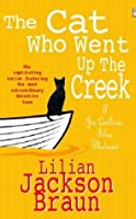 The Cat Who Went Up the Creek (Jim Qwilleran Feline Whodunnit)