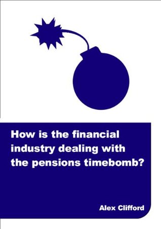 How is the financial industry dealing with the pensions timebomb?