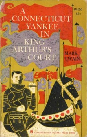 A Connecticut Yankee in King Arthur's Court (Non Illustrated)