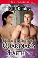 Guardian's Faith (Guardians of the Gray Tower 4)