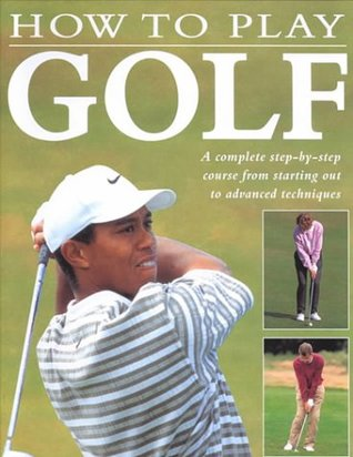 How to Play Golf from the Very Beginning