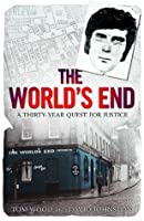 The World's End: A Thirty-Year Quest for Justice