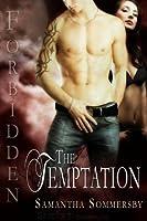 Forbidden: The Temptation