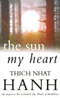 The Sun My Heart: From Mindfulness to Insight Contemplation