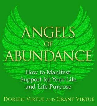 Angels of Abundance - Virtue, Doreen, Virtue, Grant