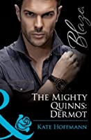 The Mighty Quinns: Dermot (The Mighty Quinns - Book 15)