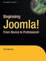 Beginning Joomla!: From Novice to Professional (Beginning from Novice to Professional)