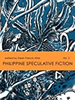 Philippine Speculative Fiction Volume 2