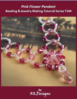 Pink Flower Pendant Beading & Jewelry Making Tutorial Series T144