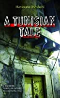 A Tunisian Tale (Modern Arabic Literature)