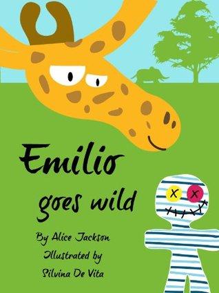 Emilio goes wild - a picture book for children