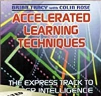 Accelerated Learning Techniques Brian Tracy Pdf Download