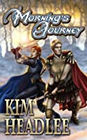 Morning's Journey (The Dragon's Dove Chronicles #2)