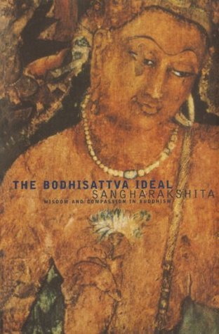 The Bodhisattva Ideal  Wisdom and Compassion in Buddhism