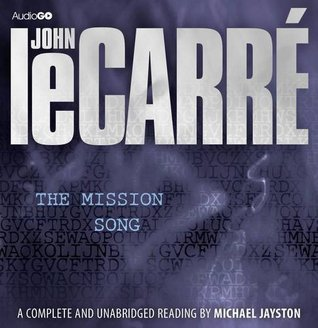 The Mission Song (BBC Audiobooks)