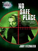 No Safe Place (Silhouette Bombshell)