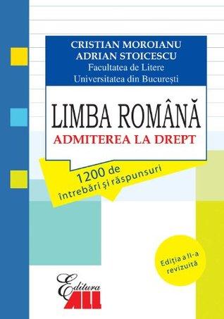 Limba Romana. Admiterea la drept (Romanian edition)