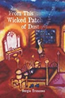 From This Wicked Patch of Dust (Camino del Sol)
