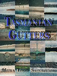 Tasmanian Gutters: photography and poetry
