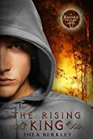 The Rising King (Keepers of Life)