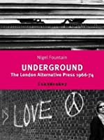 Underground: The London Alternative Press 1966-74: The London Alternative Press, 1966-74 (Comedia)