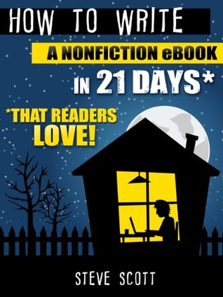 How to Write a Non-fiction Ebook in 21 Days