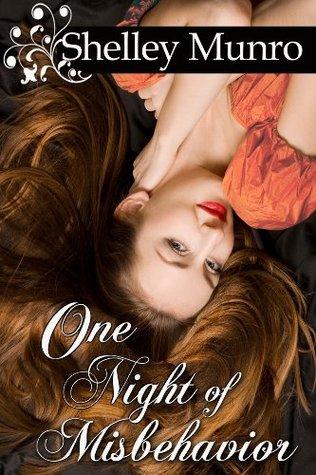 One Night of Misbehavior by Shelley Munro