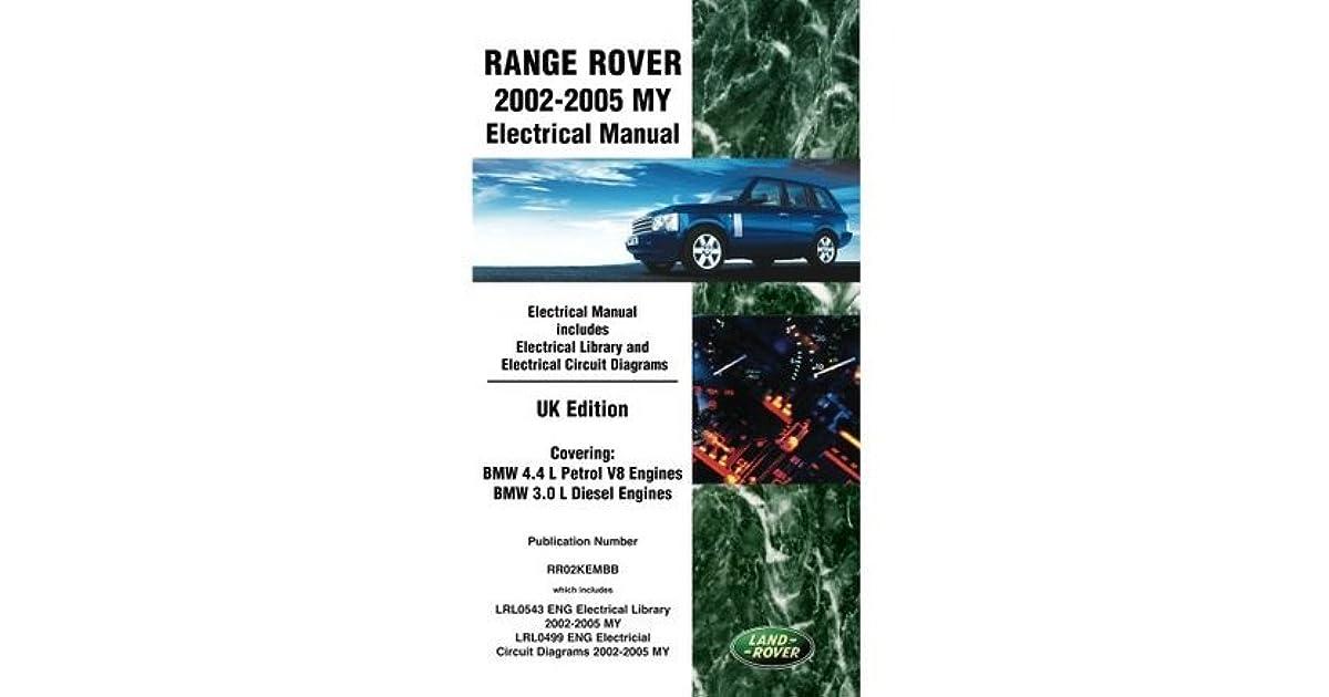2005 range rover engine diagram range rover 2002 2005 my electrical manual uk edition by  range rover 2002 2005 my electrical