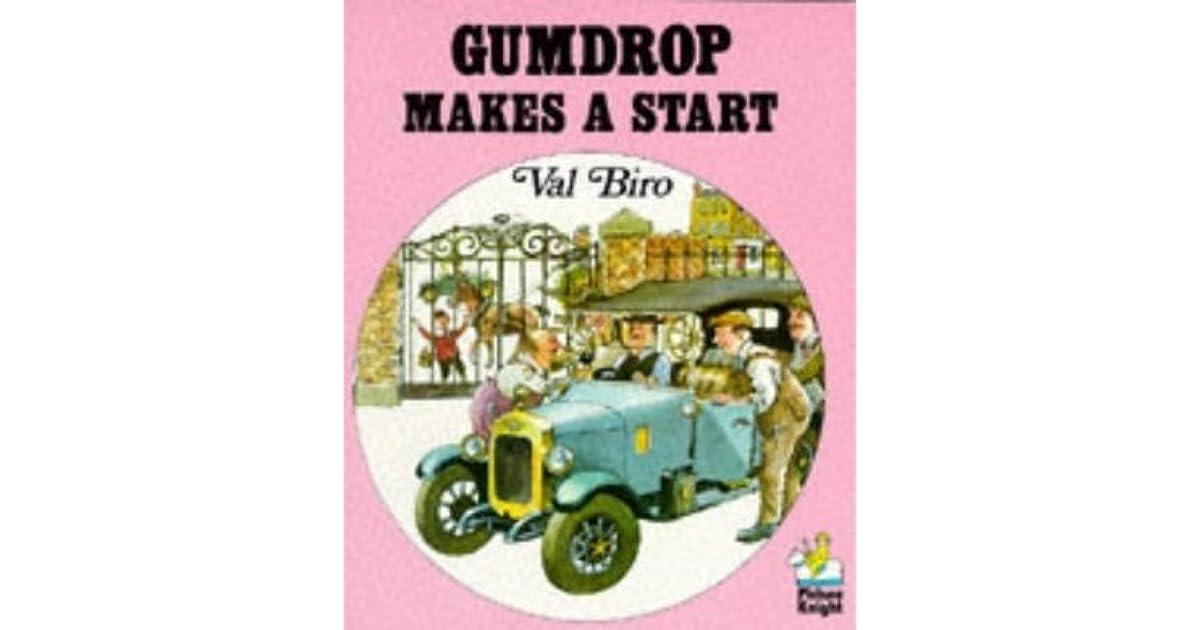 Gumdrop Makes A Start (Gumdrop The Vintage Car, #13) by Val Biro