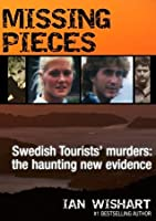 Missing Pieces: Swedish Tourists' Murders