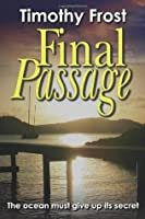 Final Passage: The ocean must give up its secret