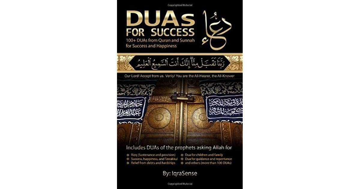 Duas for Success: 100+ Duas (Prayers and Supplications) from
