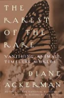 The Rarest of the Rare: Vanishing Animals, Timeless Worlds (Vintage)
