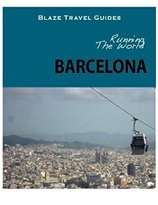 Running The World: Barcelona, Spain