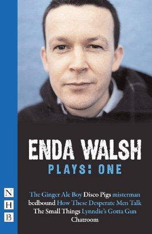 Plays by Enda Walsh