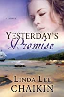 Yesterday's Promise (East of the Sun, #2)