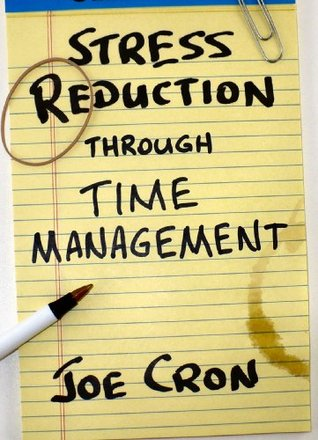 Stress Reduction Through Time Management