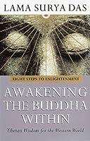 Awakening The Buddha Within