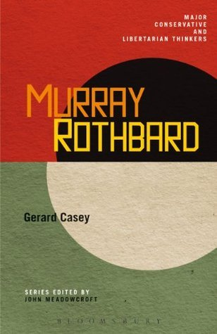 Murray Rothbard (Major Conservative & Libertarian Thinker)