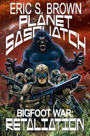 Planet Sasquatch: Retaliation