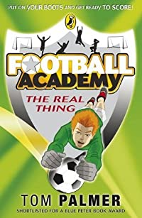 Football Academy: The Real Thing: The Real Thing