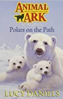 Polars On The Path (Animal Ark S.)