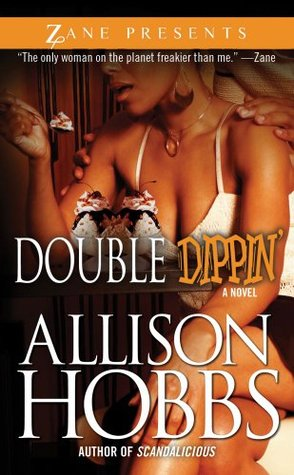 Double Dippin By Allison Hobbs