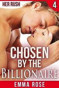 Chosen by the Billionaire 4: Her Rush
