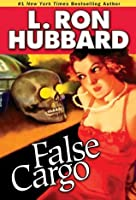 False Cargo (Stories from the Golden Age)
